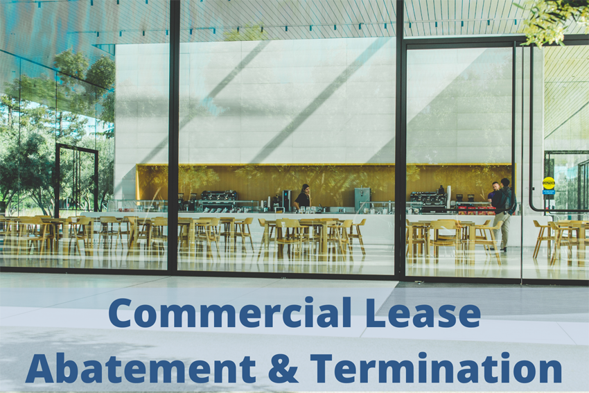 Lease Abatement & Lease Termination for Businesses